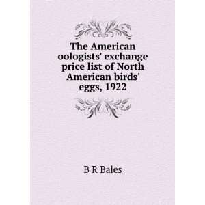price list of North American birds eggs, 1922 B R Bales Books