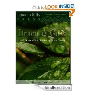 Draculas Guest and Other Ghost Stories by Bram Stoker Bram Stoker