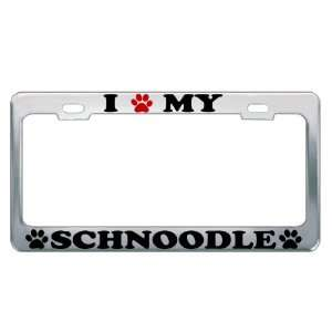 I LOVE MY SCHNOODLE Dog Pet Auto License Plate Frame Tag