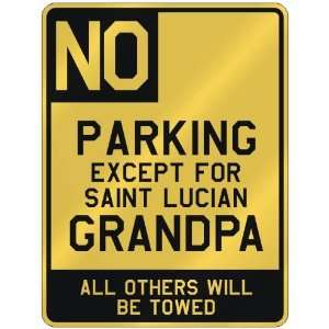 NO  PARKING EXCEPT FOR SAINT LUCIAN GRANDPA  PARKING SIGN COUNTRY