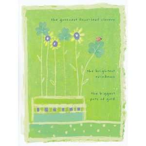 St Patricks Day Card The Greenest Four leaf Clovers , the Brightest