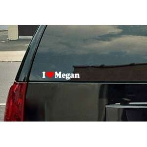 I Love Megan Vinyl Decal   White with a red heart Automotive