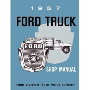 1957 FORD PICKUP TRUCK F SERIES Shop Service Manual