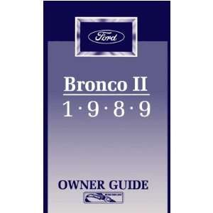 1989 FORD BRONCO II Owners Manual User Guide Automotive
