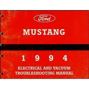 1994 Ford Mustang Electrical & Vacuum Troubleshooting Manual Original