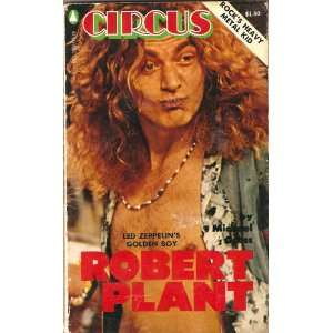 Robert Plant Led Zeppelins Golden Boy, Rocks Heavy