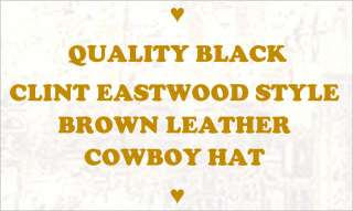QUALITY CLINT EASTWOOD WESTERN MOVIE STYLE BLACK LEATHER COWBOY HAT